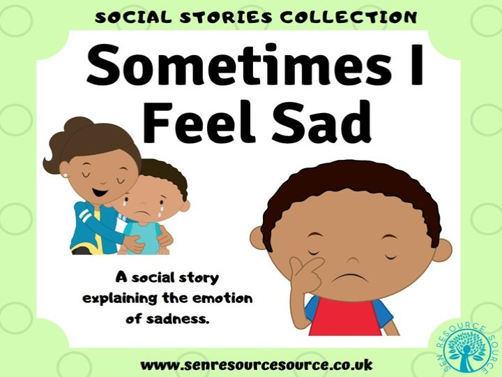 Sometimes I Feel Sad Social Story