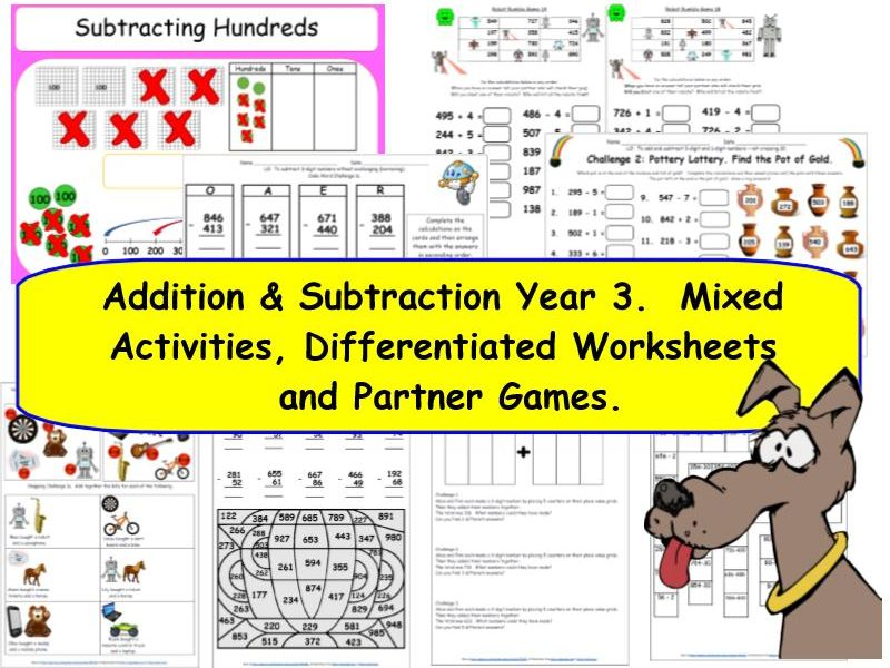 Y3 Addition and Subtraction.  KS2 Mixed Activities and Differentiated Worksheets.