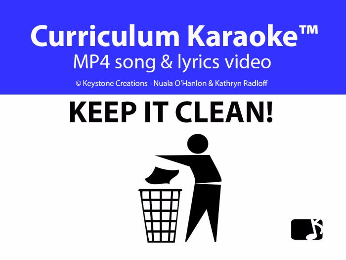 'KEEP IT CLEAN!' ~ Curriculum Karaoke™