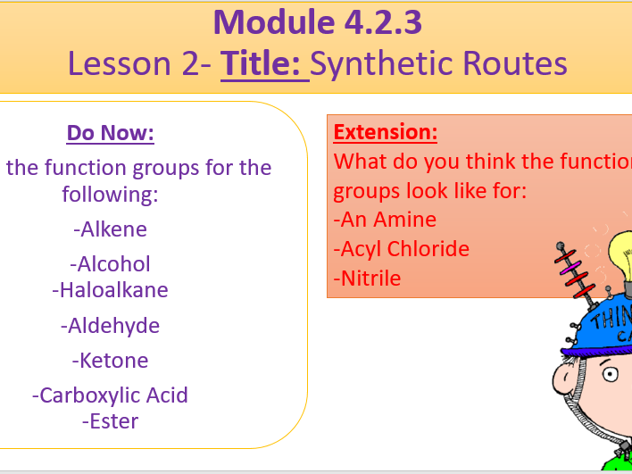 A Level Chemistry OCR A Module 4.2.3- Lesson 2- Synthetic Routes