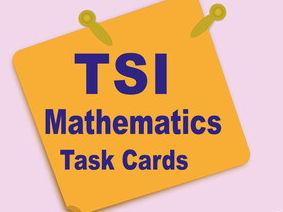 TSI Mathematics Task Cards: A Full-Length TSI Mathematics Practice Test