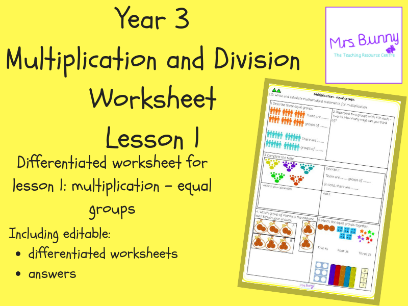 1. Multiplication and Division: multiplication – equal groups worksheets (Y3)