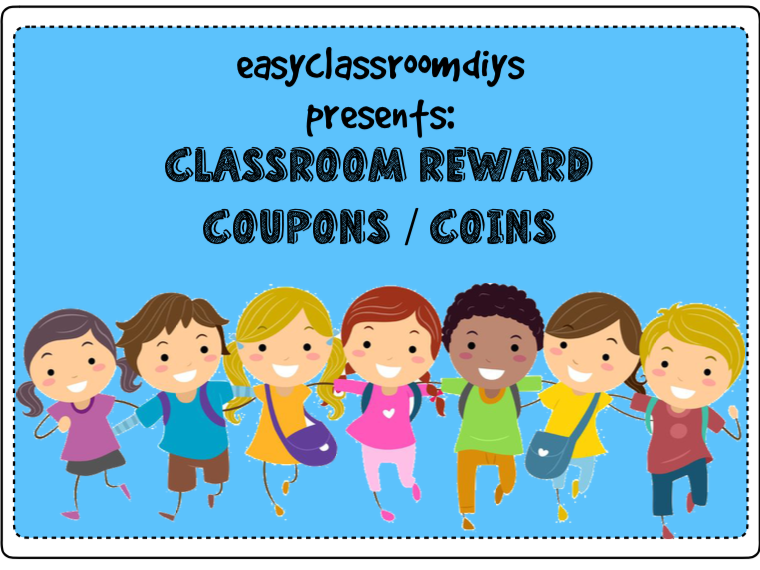 Classroom Coupons/Coins