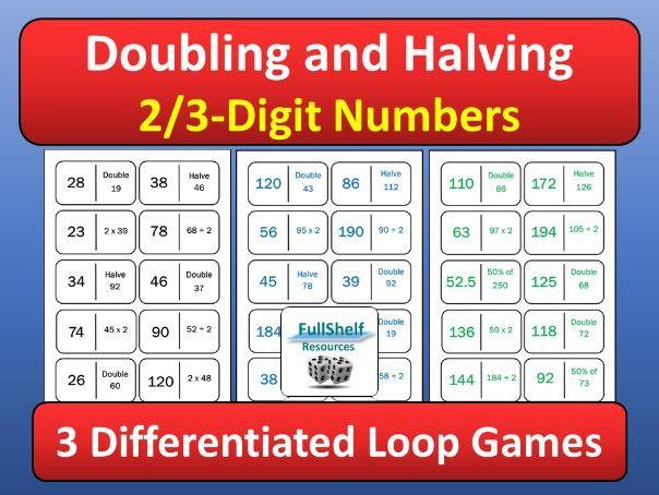 Doubles / Halves