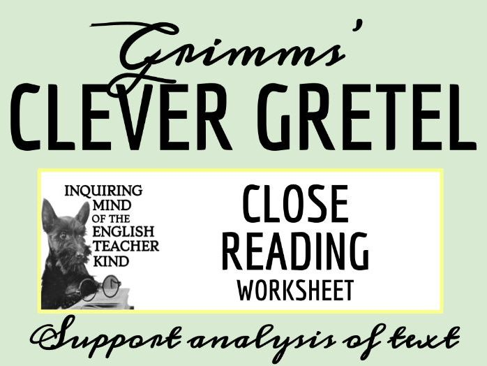 """Grimms' Fairy Tale """"Clever Gretel"""" Close Reading"""