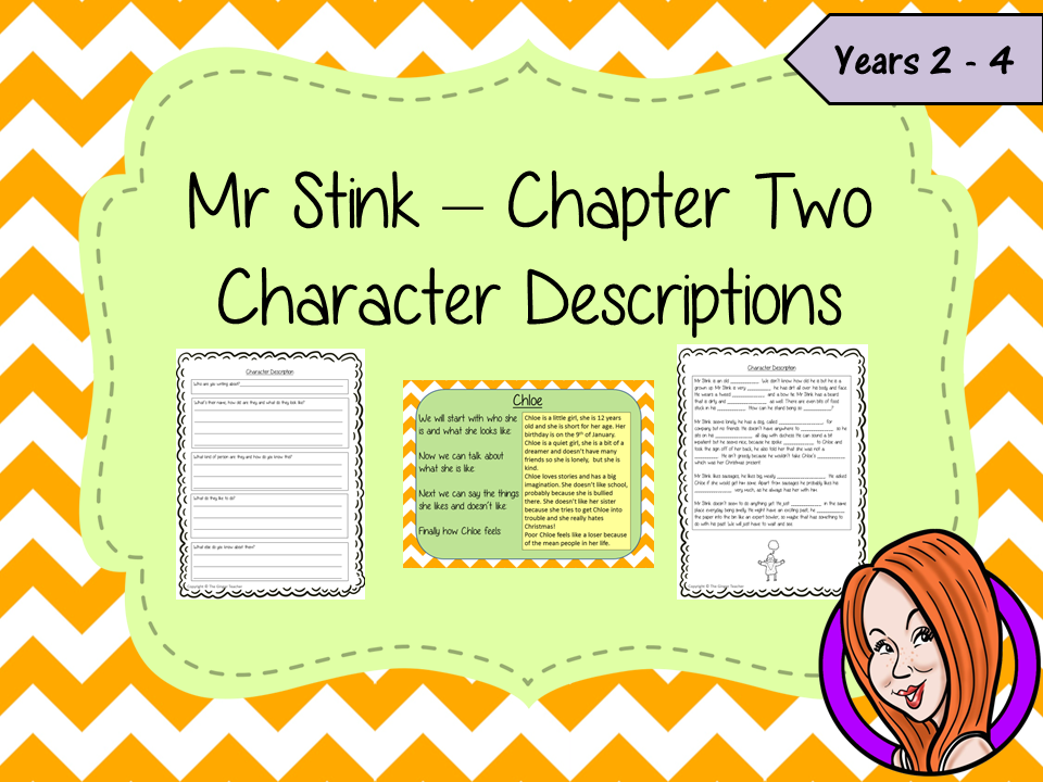Character Descriptions  – Mr Stink