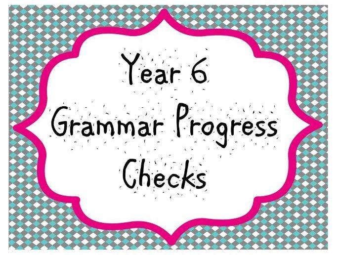 Year 6 Grammar Progress Checks