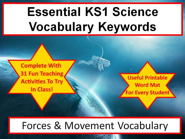 KS1 Forces & movement Science Vocabulary and Spelling List + Word Mat + 31 Teaching Activities