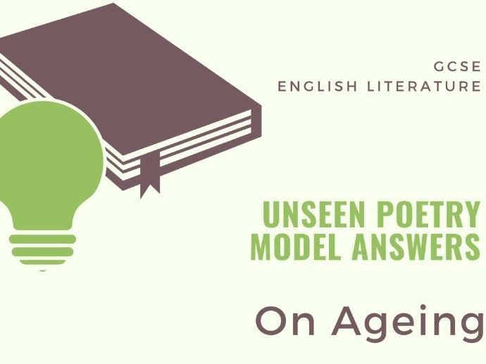Model Answer: Unseen Poetry - On Ageing