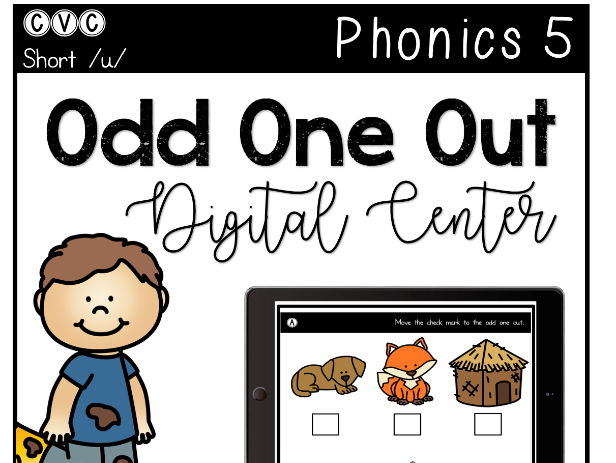 CVC Short U - Digital Center - Odd One Out - Phonics (Google Classroom)