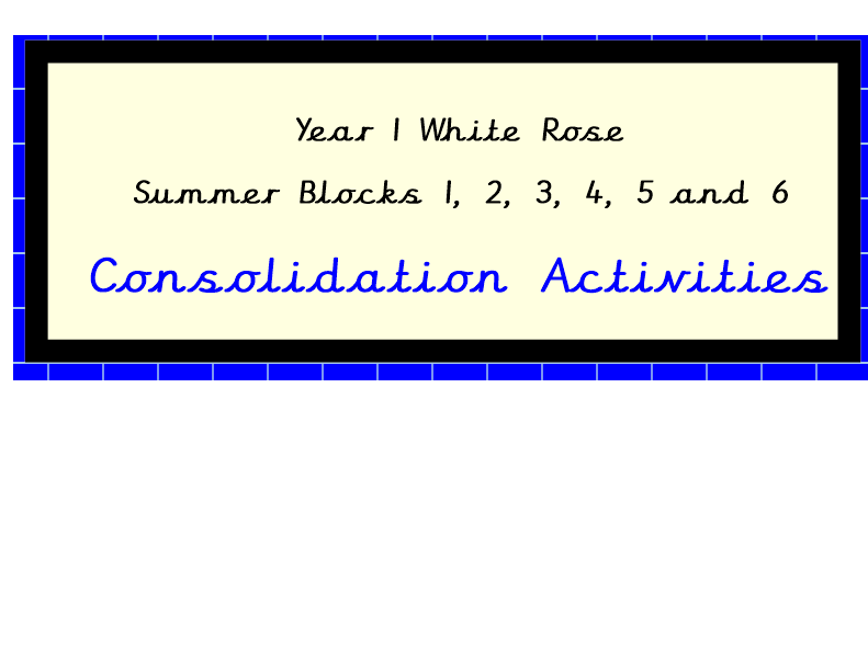 White Rose Maths, Year 1, Consolidation Summer Blocks 1, 2, 3, 4, 5, 6