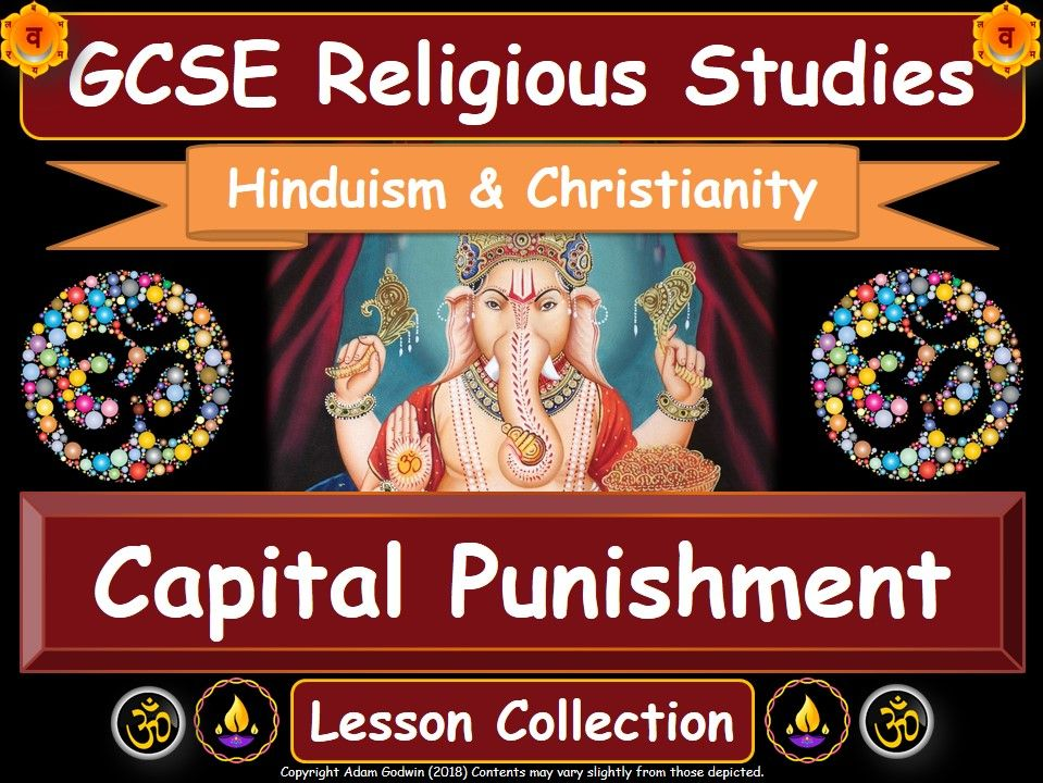 Capital Punishment  - Hinduism & Christianity (GCSE Lesson Pack) [Death Penalty]