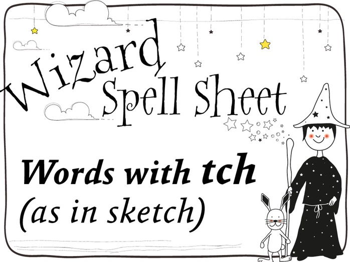 Worksheets List Of Words With Tch magicsoundss shop teaching resources tes wizard spell sheets words with tch as in sketch