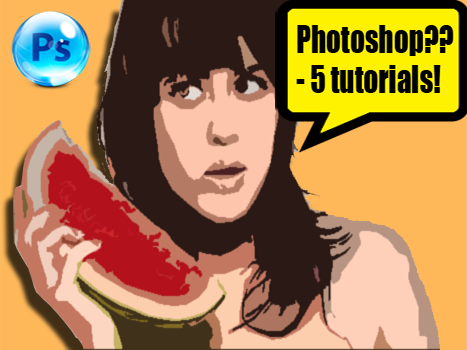 5 x Photoshop Tutorials