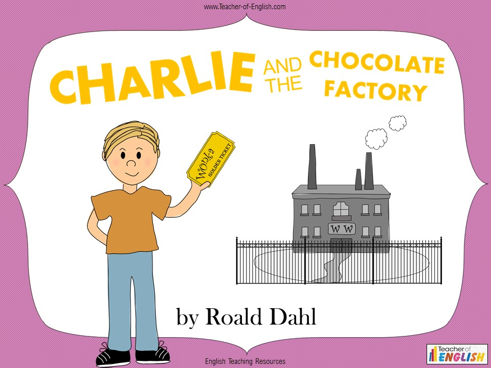 Charlie and the Chocolate Factory - Free PowerPoint teaching resource