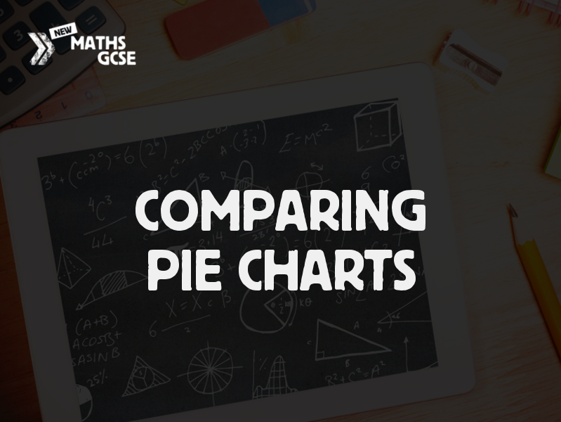 Comparing Pie Charts Complete Lesson By Tomotoole Teaching