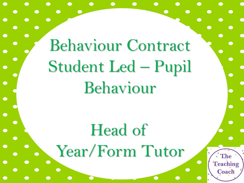 Pupil Led Behaviour Contract Template - Improving Behaviour - Form Tutor/Head of Year