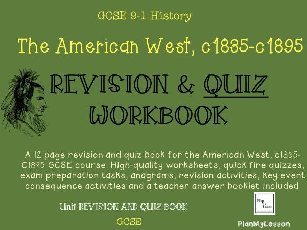 GCSE The American West, c1835 -c1895 Revision & Quiz Book