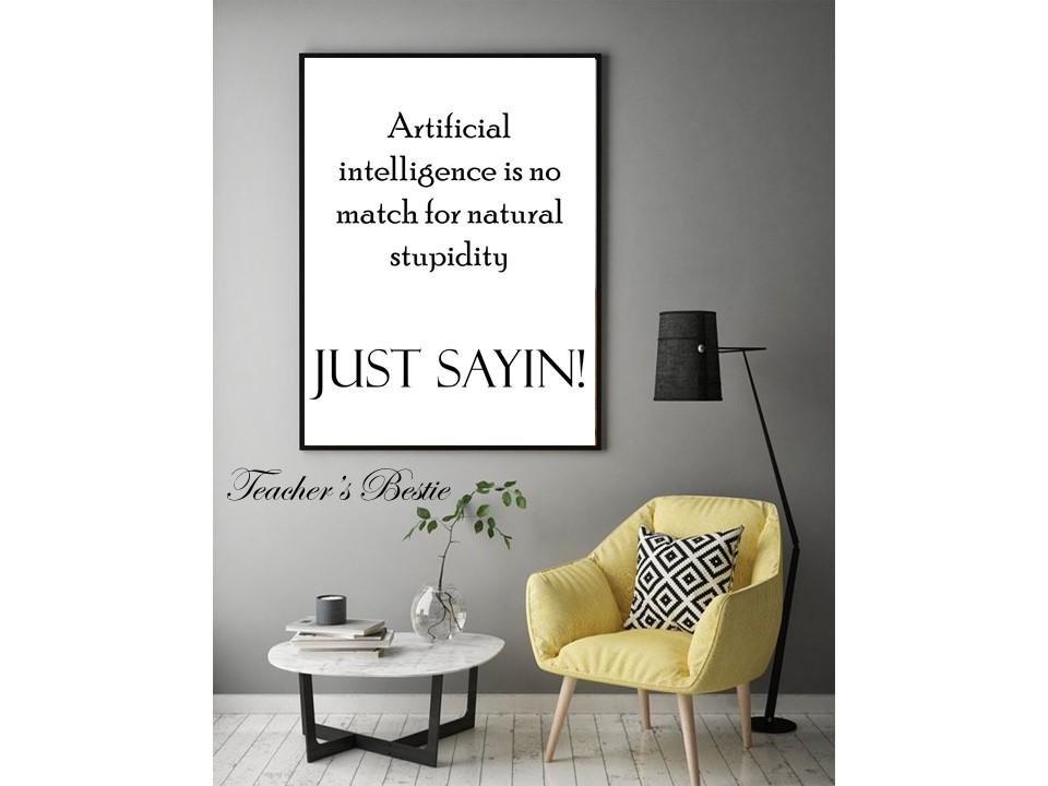 'Just Sayin!' Poster - Just Sayin, Printable Wall Art, Digital Download