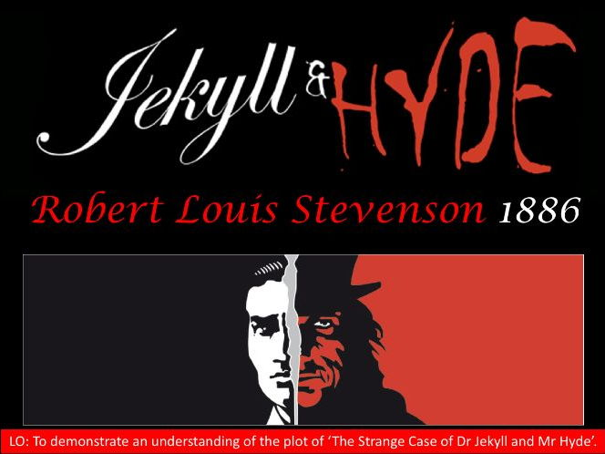 GCSE English Literature - Dr Jekyll and Mr Hyde