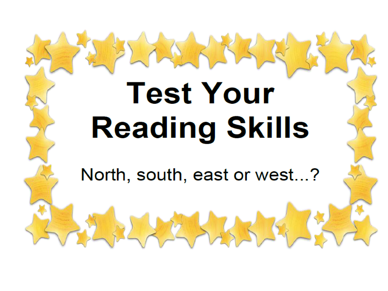 Test Your Reading Skills North, south, east or west...?