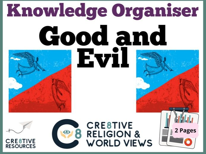 Good and Evil Knowledge Organiser