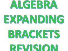 Expanding Brackets - Quick revision