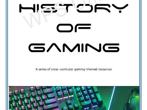 The History of Gaming Cross-Curricular Project