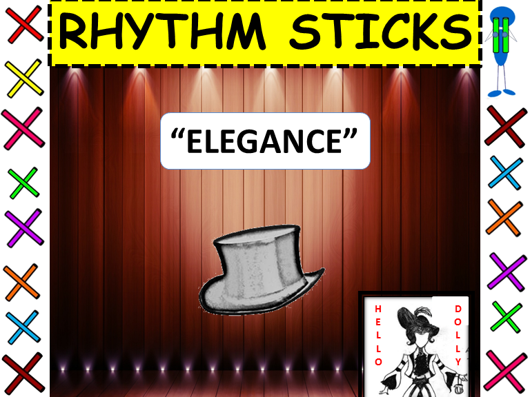 "Rhythm Sticks: Musicals: ""Elegance"" from Hello Dolly!"