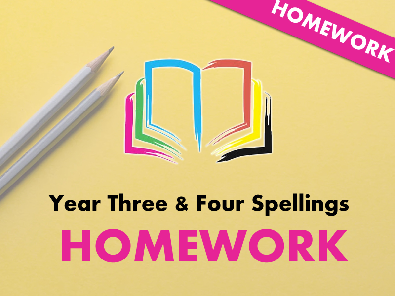 Year 3/4 Spelling List - Homework