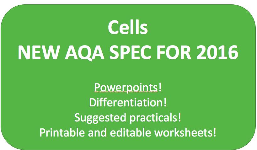 Cells NEW KS3 AQA SPEC 2016
