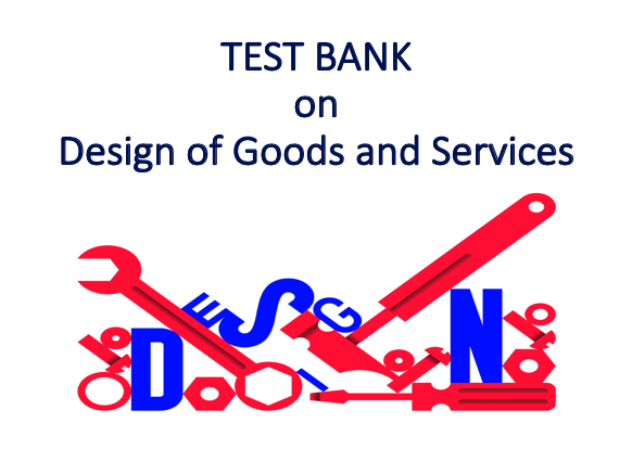 Design of Goods and Services Test Bank