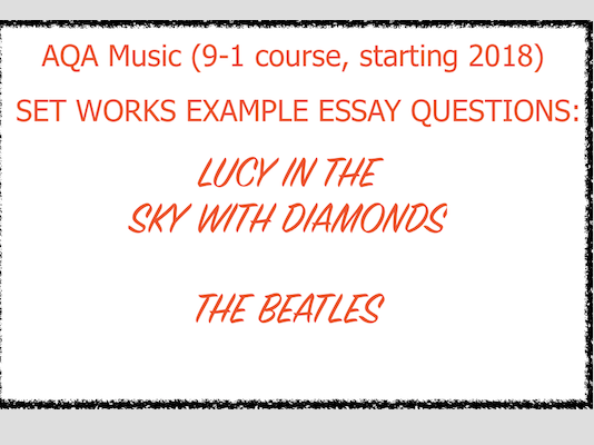 Lucy in the Sky with Diamonds Essay Questions and Answers GCSE Music