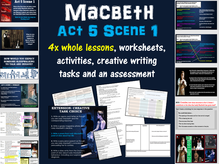 Macbeth (Act 5, Scene 1)  4 lesson sequence and assessment on Lady Macbeth KS4 Year 10/11 GCSE