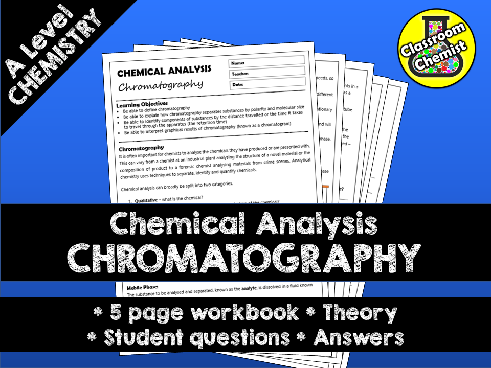 Chemical Analysis - Chromatography 5 page workbook