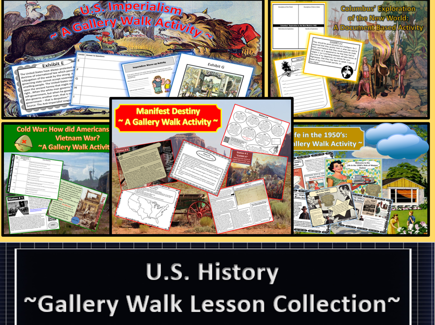 U.S. History: ~7 Lesson~  Gallery Walk Collection