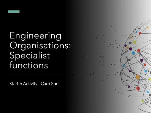 Engineering Organisations: specialist functions