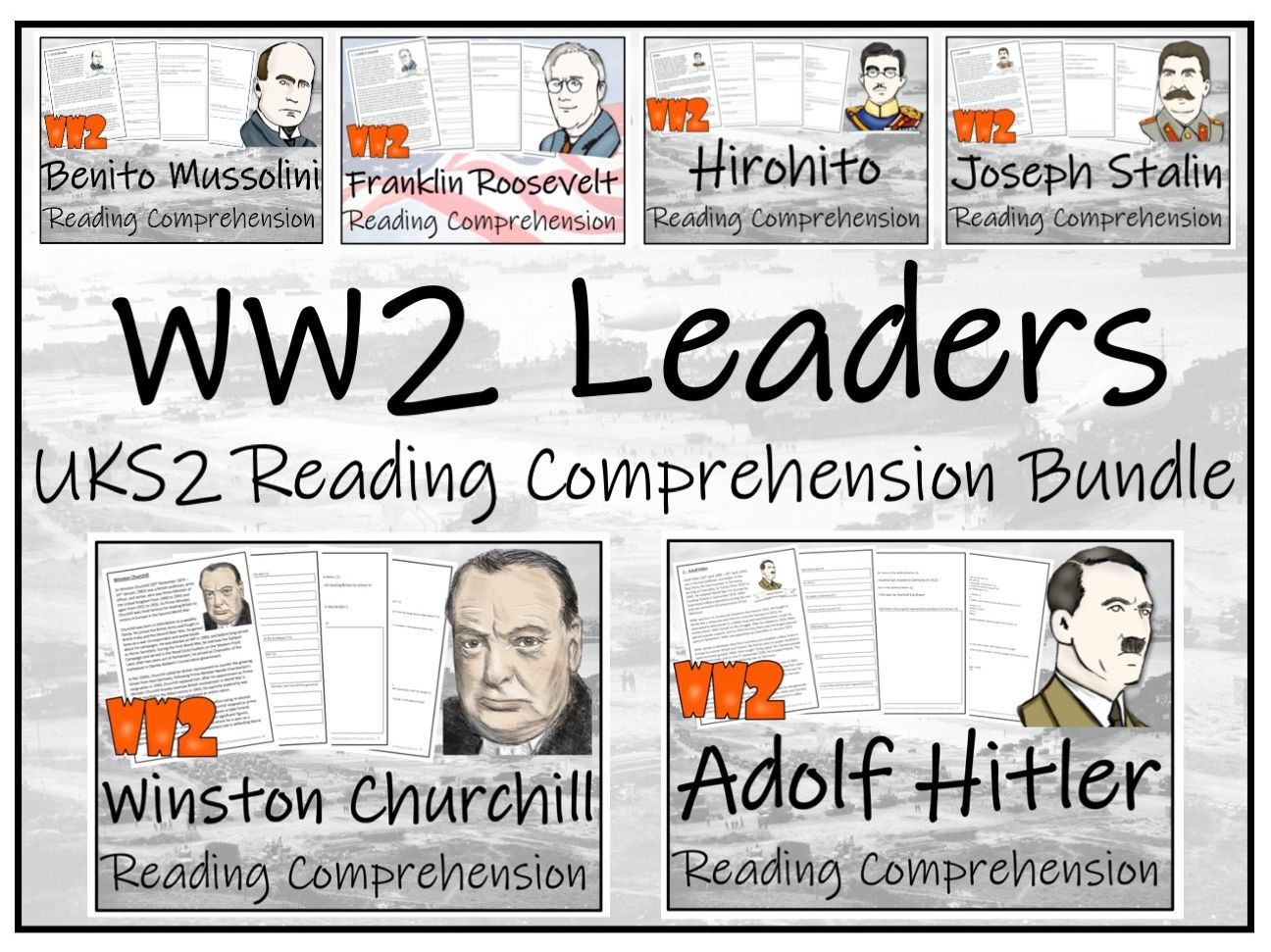 UKS2 World War II Leaders Reading Comprehension Activity Bundle
