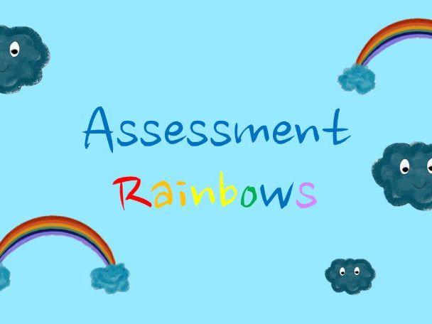 Assessment Rainbows