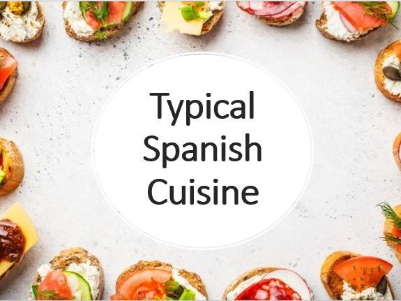 Spanish food - cultural lesson