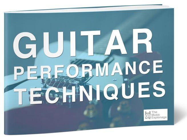 Guitar Performance Techniques - FULL LESSON
