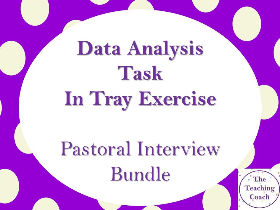 Data Analysis Task - In Tray Exercise - Head of Year Pastoral Interview Bundle