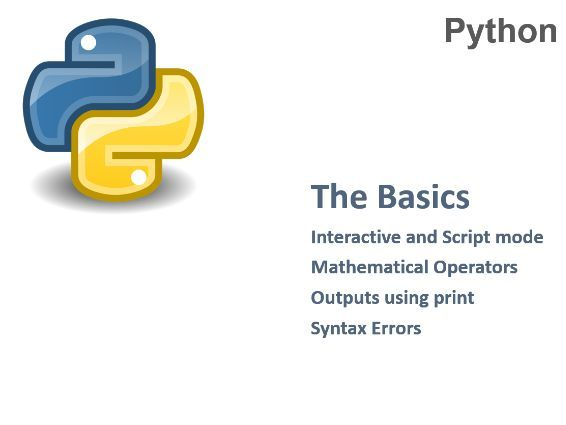 Python Basics - (full lesson) GCSE - Interactive and Script mode/ Outputs / Syntax Errors