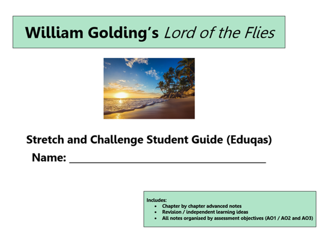GCSE 9-1 Eduqas Lord of the Flies Stretch and Challenge Revision Unit