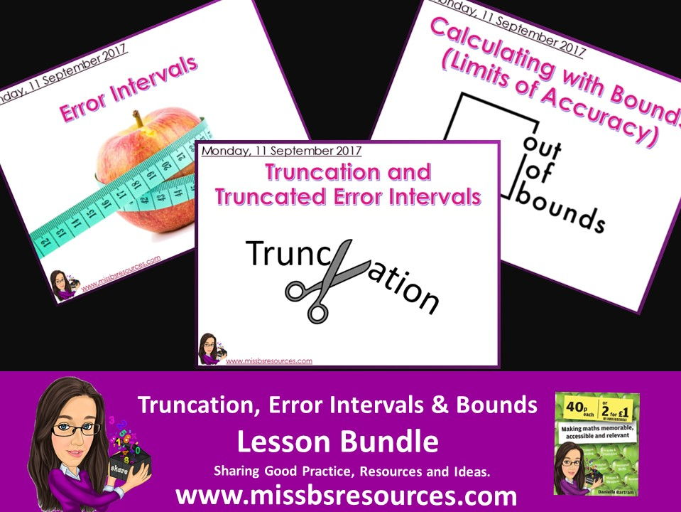 Bounds, Error Intervals, Truncation & Limits of Accuracy Lesson Bundle