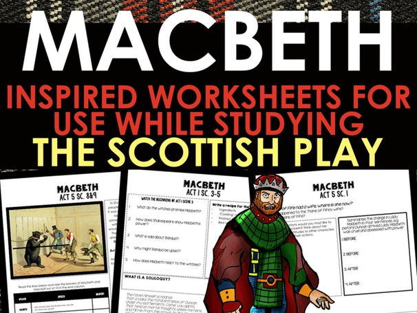 Shakespeare's Macbeth Key Scene Worksheets - 13 Pages of Rigorous Questions!