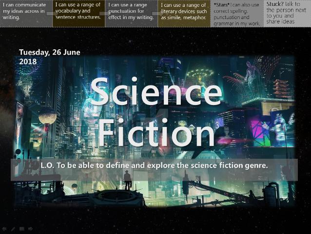 Science Fiction (Whole Unit 15 hours!)
