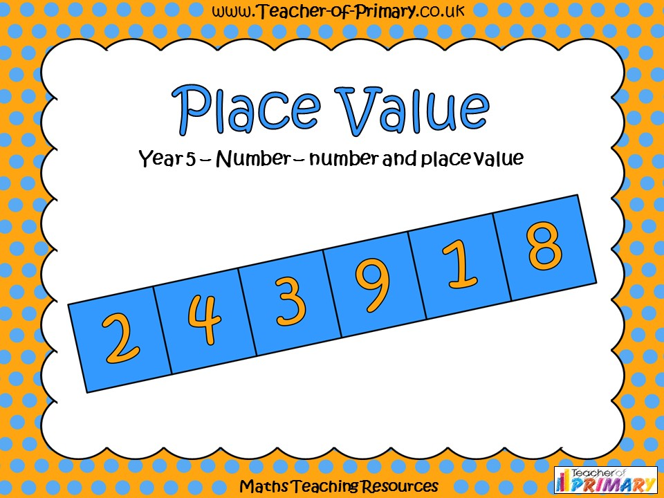 Place Value - Year 5