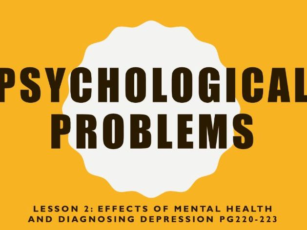 AQA GCSE Psychology (New Syllabus)- 2 of 6 -Psychological Problems- Mental Health and Depression