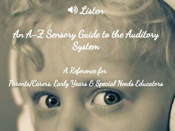Listen A-Z Sensory Ideas and Inspiration